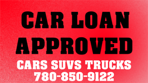 CAR LOAN APPROVED 780-850-9122   CALL NOW CALL NOW CALL NOW