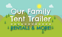 2015 TENT TRAILERS FOR RENT! May long weekend available!!