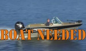 Looking for 17' fishing boat and motor.
