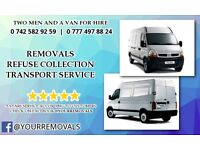 MAN AND A VAN FOR HIRE - 0 777 497 88 24 - Removals, Refuse Collection, Items Transprot - 2 MEN CREW