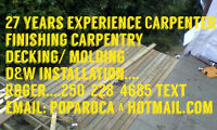 Finishing carpentry, decking, molding, doors and windows