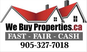 We Buy Properties.ca FAST - FAIR - CASH!