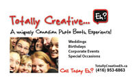 Photo Booth  up to 40% OFF!   TotallyCreativeEh.ca  416-953-6863