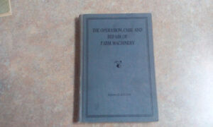 The operation, care and repair of farm machinery seventh edition