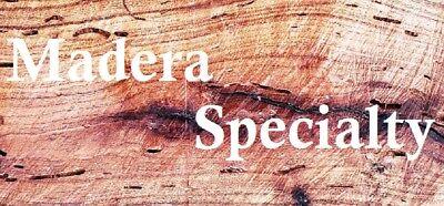 Madera Specialty