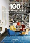 100 Interiors Around the World - Angelika Taschen
