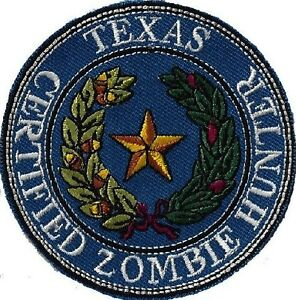 State-of-TEXAS-CERTIFIED-ZOMBIE-HUNTER-embroidered-Shirt-Hat-Jacket-Patch