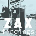 Zax Findings