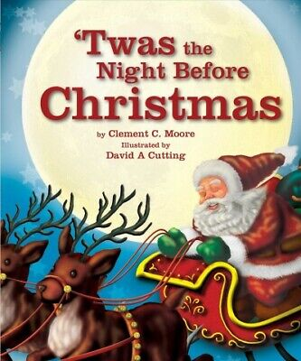 Twas the Night Before Christmas, Hardcover by Moore, Clement Clarke; Cutting,... ()