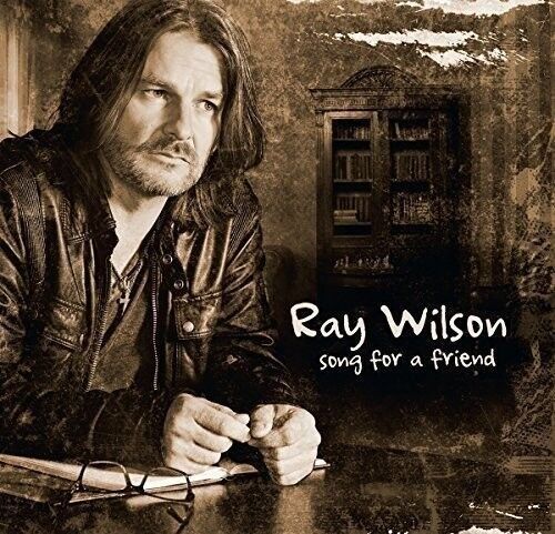 RAY WILSON - SONG FOR A FRIEND   CD NEU