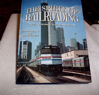 SPIRIT OF RAILROADING Book by Gary W. Dolzall and Mike
