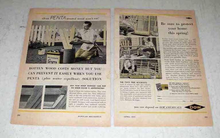 1955 Dow Penta Wood Preservative Ad - Rotten Wood