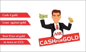 We BUY & LOAN against GOLD !! Best price in the GTA