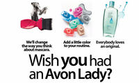 Wish you have an Avon lady?