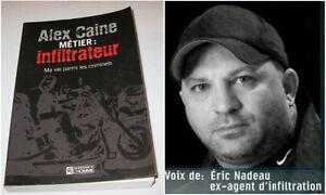 Livre/Book Alex Caine Métier Infiltrateur Saint-Hyacinthe Québec image 1