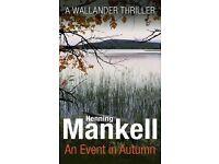 AN EVENT IN AUTUMN – A Kurt Wallander Mystery by Henning Mankell
