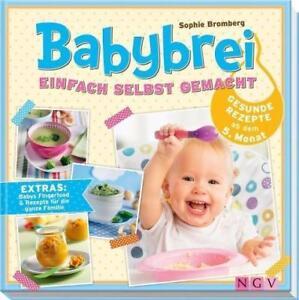 Babybrei einfach selbst gemacht: Gesunde Rezepte ab dem 5. Monat - Bromb ... /4