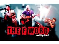 Available Musicians - The F Word - Wedding Band and Party Band - Travel UK