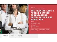 FlamingLips and Public Service Broadcasting Hull 24th June 2 tickets £25 each