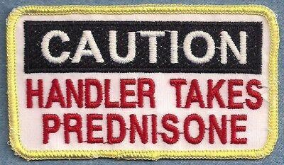 Caution Handler Takes Prednisone Service Dog Vest Patch