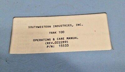 Southwestern Industries Trak 100 Operating Care Manual