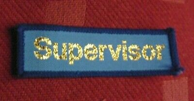 BRITISH RAIL BADGE ... SUPERVISOR cloth uniform badge  FAST FREE POST