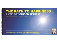The Path to Happiness - a one day guided retreat