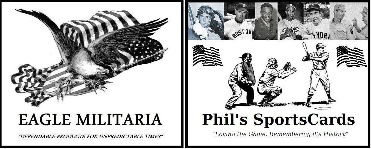 Eagle Militaria/Phil's Sportscards