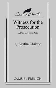Witness for the Prosecution, A Play in 3 Acts, Agatha Christie