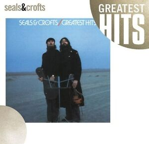 Seals & Crofts: Greatest Hits by Seals & Crofts (Jul 17, 2007) FACTORY SEALED
