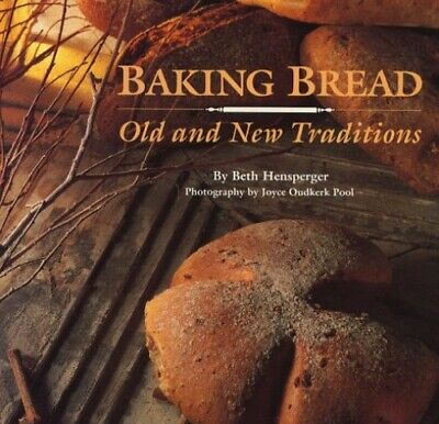 Baking Bread: Old and New Traditions by Pool, Joyce Oudkerk Paperback Book The