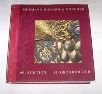 Katalog Catalog Catalogo Hermann Historica Munchen - Armature Armi - Ed. 2010 -  - ebay.it