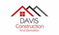 Construction and Demolition Services!!! Call for a free quote!!!