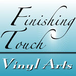 Finishing Touch Vinyl Arts