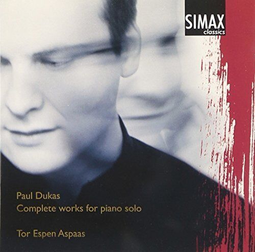 aul Dukas - Paul Dukas: Complete Works for Piano Solo [CD]