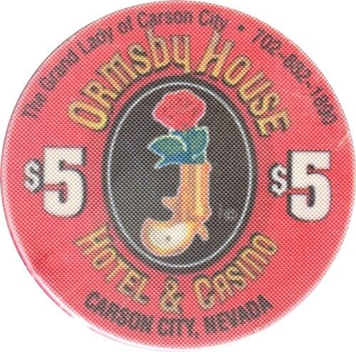Ormsby House, Carson City $5 Casino Chip