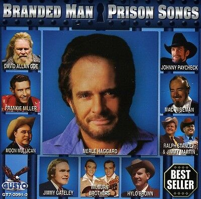 Various Artists   Branded Man  Prison Songs   Various  New Cd