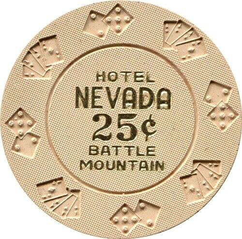 Hotel Nevada, Battle Mtn $.25 Casino Chip MINT