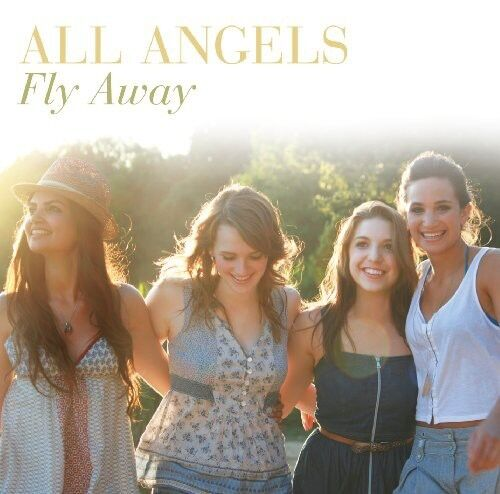 All Angels - Fly Away [New CD]