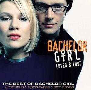 BACHELOR GIRL Loved & Lost The Best Of CD BRAND NEW