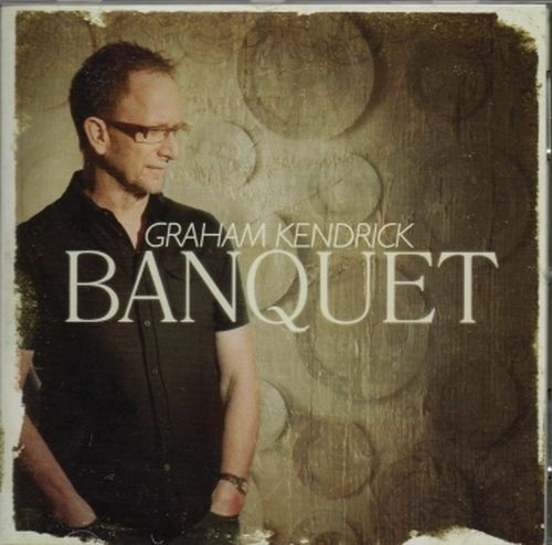 Graham Kendrick - Banquet CD, New