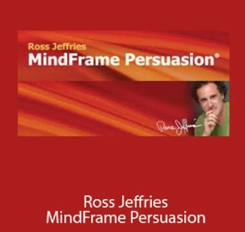 Ross Jeffries - Mindframe Persuasion