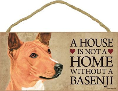A House Is Not A Home BASENJI Dog 5x10 Wood SIGN Plaque USA Made