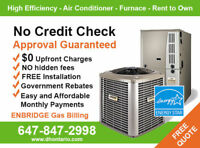 Furnace Rent to Own .$0 down. No Credit Check>> CALL TODAY >>>