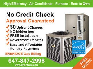 Furnace - Air Conditioner - Rent to Own .- $0 down.