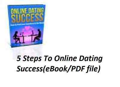 5 Steps To Online Dating Success(eBook/PDF file)