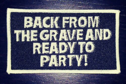 PATCH Back from the Grave and Ready to Party! Return of the Living Dead Horror