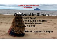 Weekend in Girvan. Wonderful feel good musical comedy. Set in a pound shop true friendship can grow.