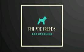 Phil and Friends Dog Grooming