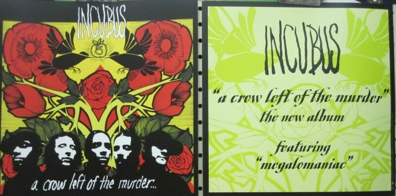 Incubus 2004 A Crow Left 2 Sided promotional poster/flat Flawless New Old Stock